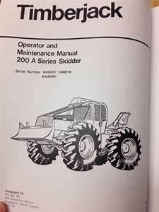 Timberjack 200a 225a 230a 240a Deere Skidder Forwarder