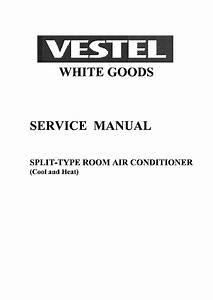 Vestel White Goods Split Type Room Air Conditioner Service