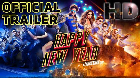 2014 happy new year hindi movie song on you tube happy new year official trailer shah rukh khan deepika padukone