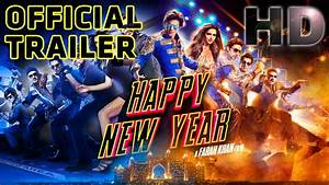 Happy New Year | Official Trailer | Shah Rukh Khan ...