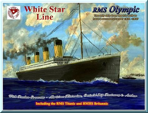 Titanic Sister Boat Name by White Star Line Rms Olympic The Sucsessful Story