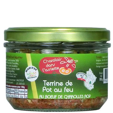 terrine de pot au feu au boe uf charolles aop 180g saveurs de bourgogne produits du terroir