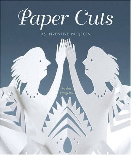 paper cuts  taylor hagerty lark crafts craft library