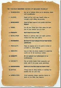Ben Franklin's 13 Virtues | Wikipedia Link I remember once ...