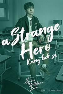 """My Strange Hero"" (2018 Drama): Cast & Summary • Kpopmap  My"