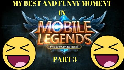 Mobile Legend Funny Moment Part 3
