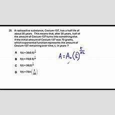Precalculus Fall 2016 Acp Preview Problem 25 Half Life Equation Setup Problem Youtube