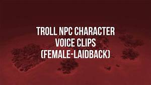 World of Warcraft - All Troll NPC Quotes (Male & Female ...