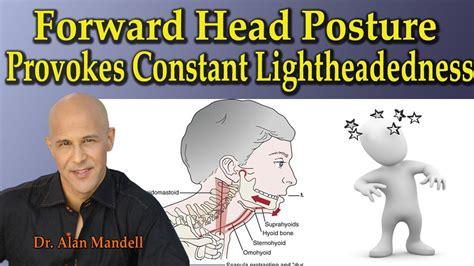 Forward Head Posture Provokes Constant Lightheadedness