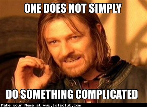 One Does Not Simply Meme - lol s club 187 laugh out loud s club 187 one does not simply meme