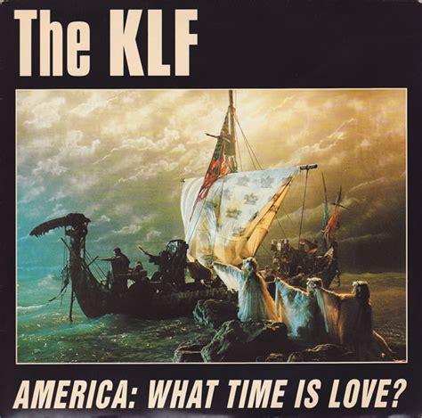 klf america  time  love  discogs