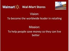 WalMart Stores Vision To become