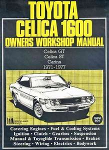 Toyota Celica 1600 Workshop Manual Celica Gt Celica St Carina 1971-1977