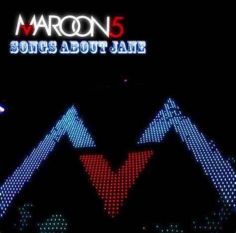 maroon 5 songs about jane maroon 5 songs about jane by darkdissolution on deviantart