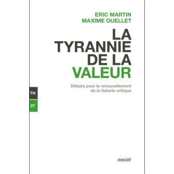 la tyrannie de la valeur broche eric martin maxime