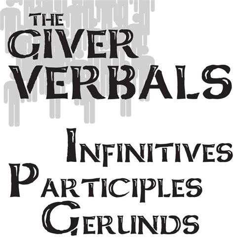 The Giver Verbals (infinitives, Participles, Gerunds) Activity And Powerpoint  Activities, The