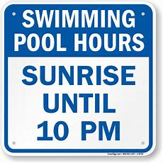 Sunrise Until 10 Pm  Swimming Pool Hours Sign, Sku S8750