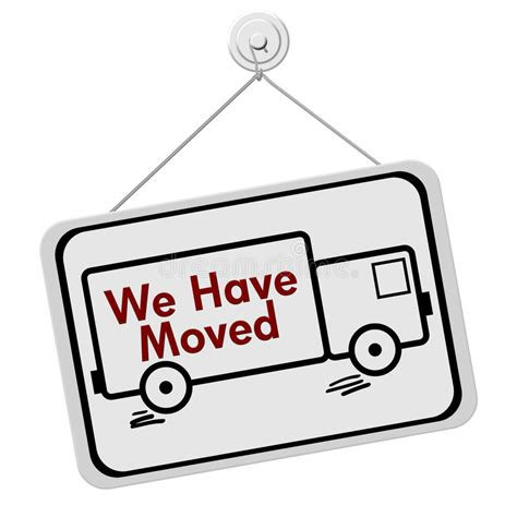 We Have Moved Sign Stock Illustration Illustration Of
