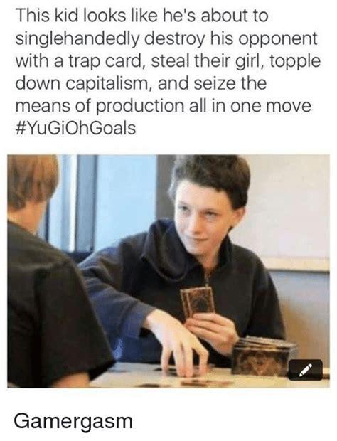 Seize The Memes Of Production - 25 best memes about trap cards trap cards memes