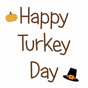 Happy Turkey Day Clip Art - ClipArt Best