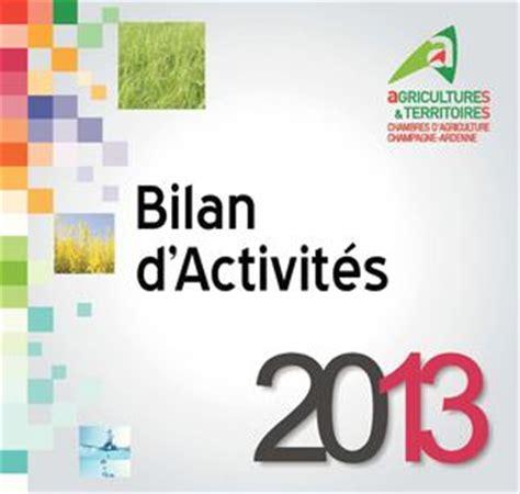 chambre d agriculture ardennes calaméo bilan d 39 activités 2013 de la chambre d