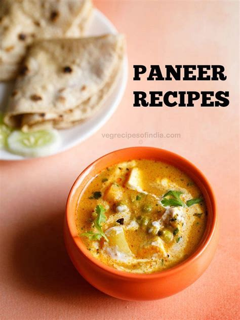 cooking with cottage cheese recipes paneer recipes collections vegetarian recipes indian