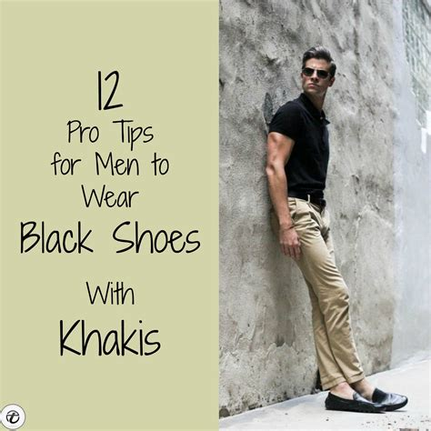 12 Pro Tips For Menhow To Wear Black Shoes With Khaki Pants