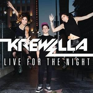 Krewella - Live For The Night Lyrics | All song lyrics ...
