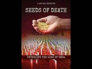 Seeds of Death Award Winning Full Documentary | Seeds and ...