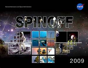 NASA Spinoff 2009 Highlights Technologies That Improve ...