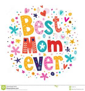 Happy Mother Day Best Mom Ever