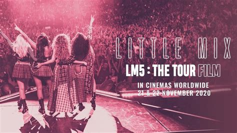 Little Mix heading to cinemas with LM5: The Tour Film ...