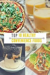 Top 10 Healthy Convenience Foods