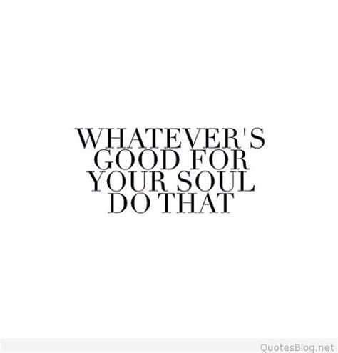 good quotes  souls quotesgram