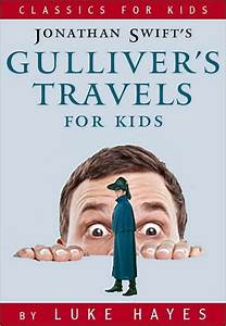 Gulliver's Travels for Kids: A Read-to-Me Classic by Luke ...