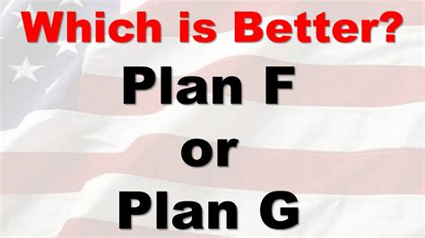 Which Is Better Plan F Or Plan G Medicare Supplement