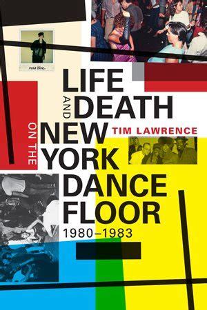 life death ny dance floor tim lawrence tavia nyongo