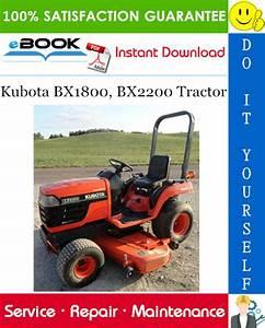 Kubota Bx1800  Bx2200 Tractor Service Repair Manual