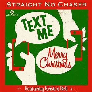 'Text Me Merry Christmas', Kristen Bell & Straight No ...