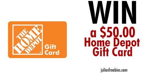 Valid in the u.s., u.s.v.i., puerto rico, and guam. Win a $50 Home Depot Gift Card - Julie's Freebies