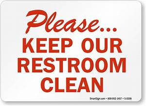 Keep bathroom clean signs for Keep clean bathroom signs