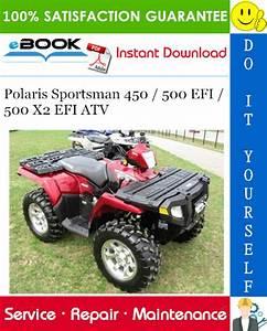 2007 Polaris Sportsman 450    500 Efi    500 X2 Efi Atv Service Repair Manual