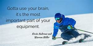 Best Ski Quotes... Skier Quotes