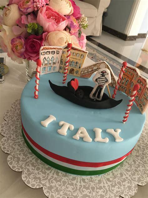 Italy Themed Cake Birthday Cake Italian Cake Cake