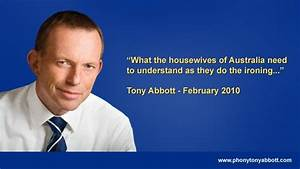 Political Heart... Tony Abbott Misogynist Quotes