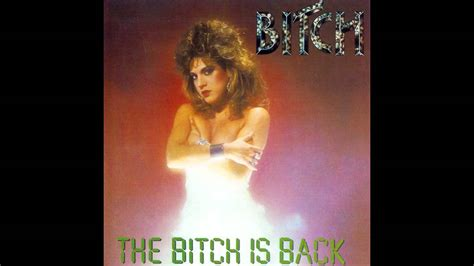 [full Album] Bitch  The Bitch Is Back Youtube