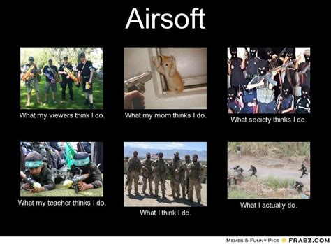 Airsoft Memes - airsoft meme generator what i do
