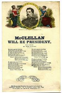 McClellan for President The Lincoln Financial Foundation