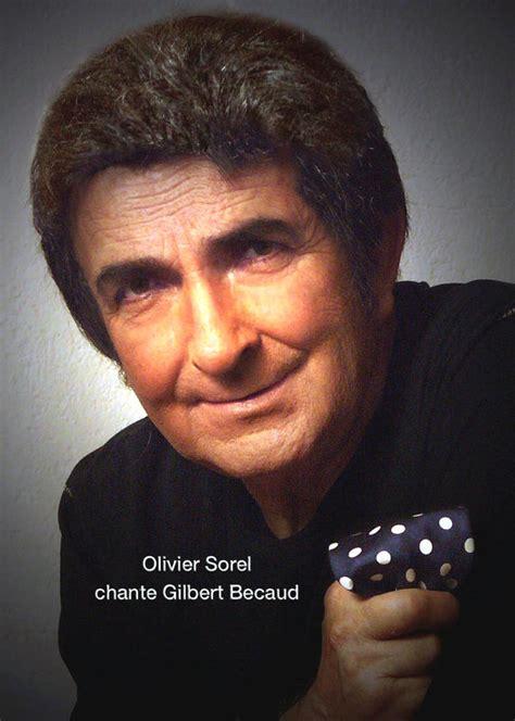 Gilbert Becaud A Pour Sosie Vocal Et Physique Olivier