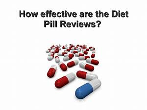 How Effective Are The Diet Pills Reviews